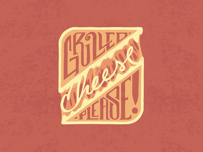 Grilled Cheese Please! ipad procreate grilled cheese cheese food handtype handlettering hand type typography type