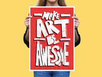 Make Art Be Awesome Poster