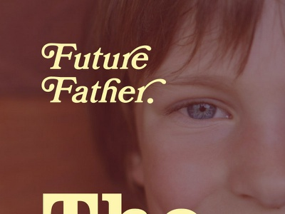 The Father & Son App branding father typography lettering