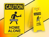 Caution: Home Alone