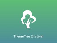 ThemeTree 2 Is Now Live!