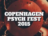 Copenhagen Psych Fest 2015