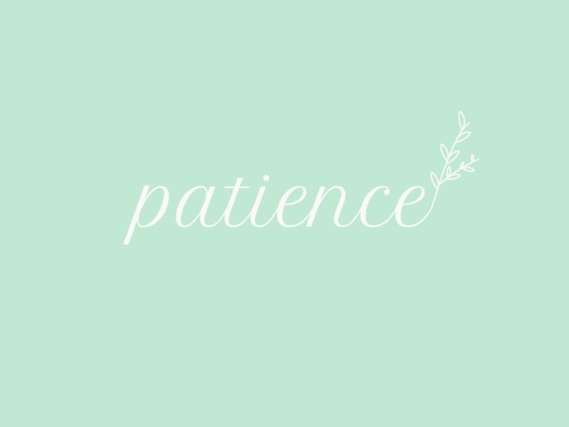 Patience - Calming Mantra