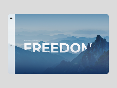 Freedom world explore freedom nature design nature mountain travel