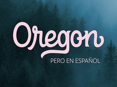 Oregon pero en Español Logotype graphic design adobe illustrator vector branding typography visual identity logo design logo logotype