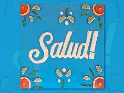 Salud! lettering desing graphic design illustration lettering tactile lettering