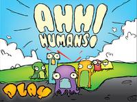 Ahh Humans!