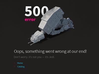 500 Error yarkie web at-at walker-g03 wars star day may 4th page error 500