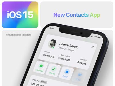 iOS 15 New Contacts App 📒 app design app iphone13 iphone12 ios ios14 ios15