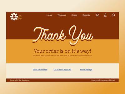 Thank You! E-Commerce dailyui ui shop ecommerce website desktop thank you