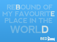 Bed - Best place in the world!