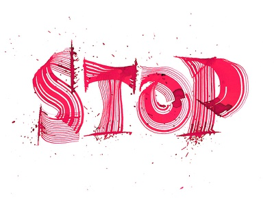 Calligraphy Stop stop expressive typography calligraphy