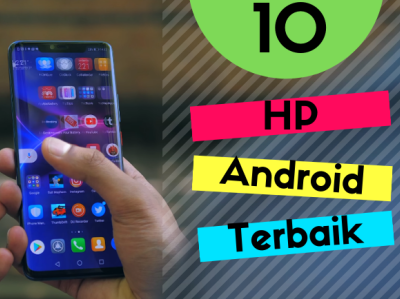 10 Hp Android Terbaik By Indo Guide On Dribbble