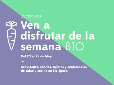Semana Bio | Proposal 2 bio organic semanabio