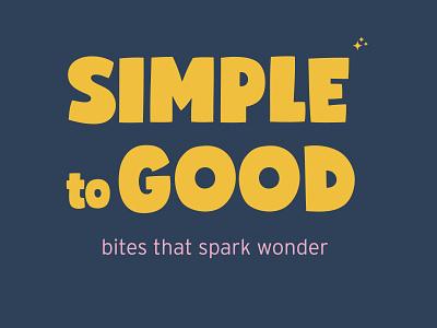 SIMPLE to GOOD Logo Exploration exploration branding and identity design branding identity logo branding