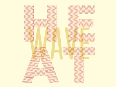 004/100 Heatwave typography type wavy lines wavy display font heat wave hot heatwave
