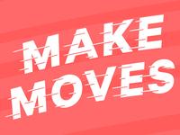 007/100 Make Moves