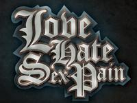 Love Hate Sex Pain