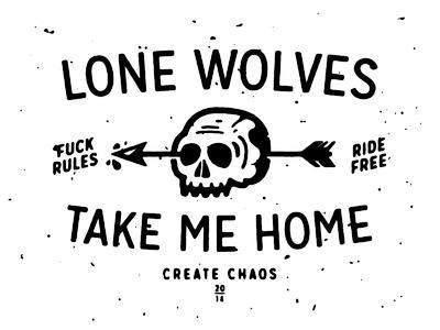 Lone Wolves illustration skulls arrow fuck rules chaos fart etc