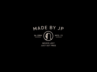 Made by JP are you actually reading these dumb stuff goods manufacturing makers mark identity branding