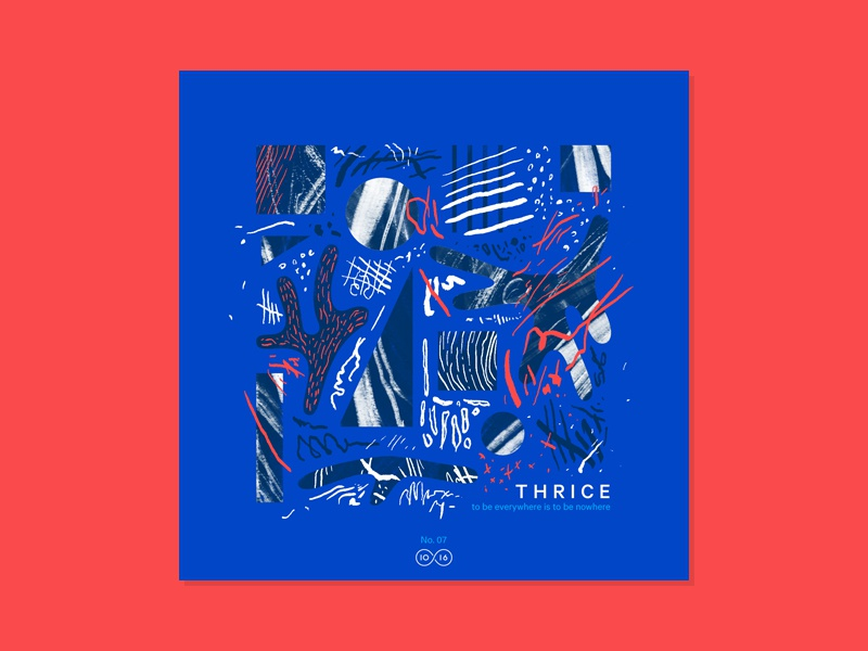10x16 — #7: Thrice - To Be Everywhere Is To Be Nowhere album artwork art music illustration abstract color 10x16