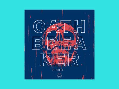 10x16 — #4: Oathbreaker - Rheia 10x16 color abstract illustration music art album artwork