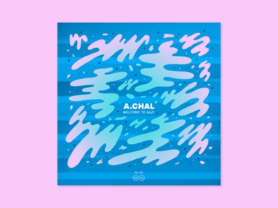 10x16 — #2: A.CHAL - Welcom to GAZI