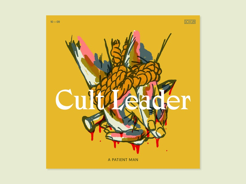 10x18 — Cult Leader 10x18 paint art abstract visual design graphic design type layout album art music illustration