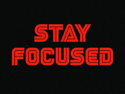 Stay Focused retro font retro mr robot typography custom type typeface