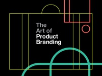 The Art of Product Branding