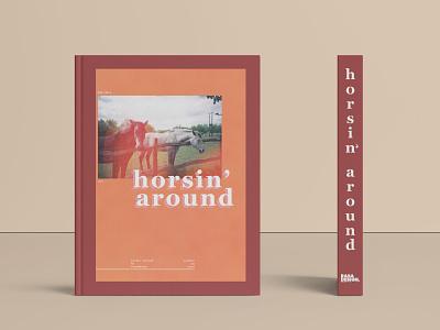 Horsin' Around Book Design fall colors vibes fall horse book design book cover book art digital art typography logo branding design graphic design