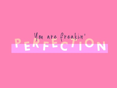 You are Perfection feminine branding blogger design handwritten purple pink bold typography