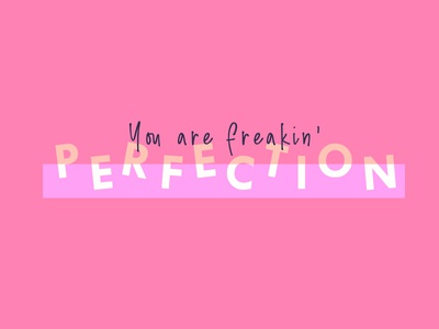 You are Perfection feminine branding blogger design handwritten purple pink bold typography