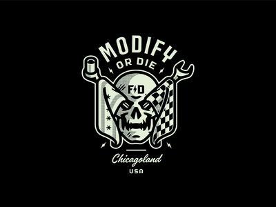 Modify or Die