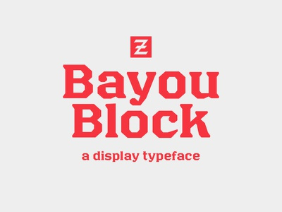 Bayou Block bayou cajun louisiana new olreans type design typeface design typography type font typeface sports branding design