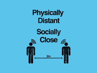 Physically Distant Socially Close flat graphic design illustration typography design