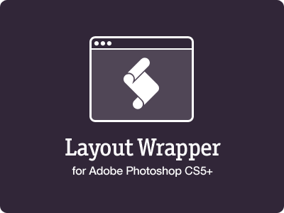Layout Wrapper for Photoshop photoshop script