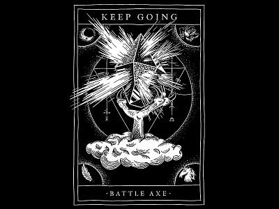 Keep Going - FREE SHIRT (sort of) procreate ipad light unicorn crystal talon brutal metal black print battle axe shirt