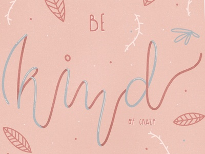 Be Kind Typography