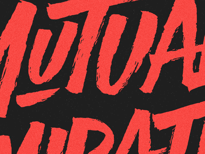 Detail shot 'Mutual Admiration Society' branding concept print instagram paint calligraphy brush logo typography type lettering handlettering