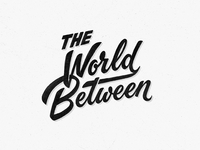 'The World Between' lettering