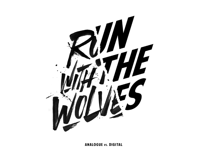 'Run With The Wolves' branding concept print paint calligraphy brush logo typography type lettering handlettering