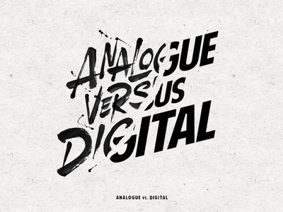 Analogue vs. Digital