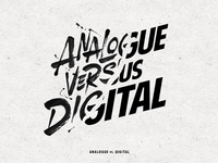 Analogue vs. Digital