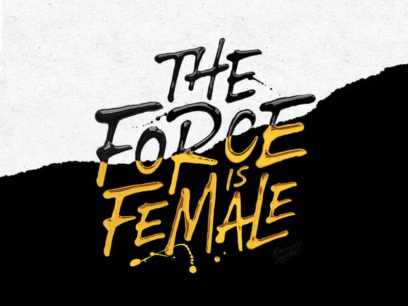 'The Force Is Female' analogue branding concept print paint calligraphy brush logo typography type lettering handlettering