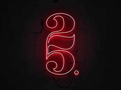 25 Neon Monogram