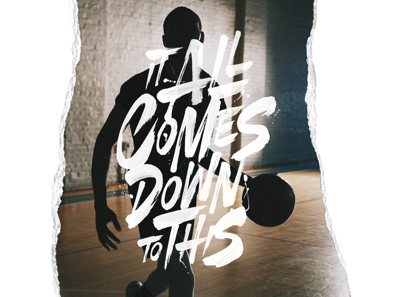 It All Comes Down To This typography type sport adidas nike campaign calligraphy brush paint handlettering lettering