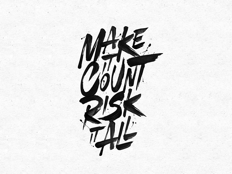 Make It Count poster ink logo brush paint typography typo type lettering handlettering