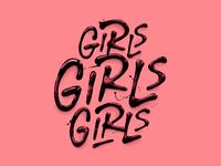 'Girls Girls Girls'
