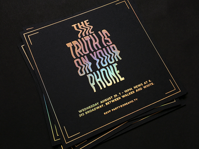 """The Truth Is On Your Phone"" print foil graphic design type lettering glitch holographic gold black card invite"